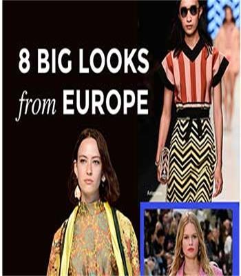 EU Catwalks: 8 Top Looks